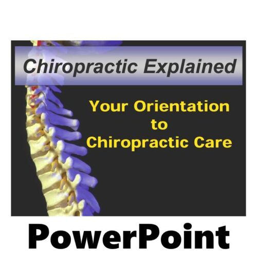 Chiropractic PowerPoint Presentation Orientation to Chiropractic Care